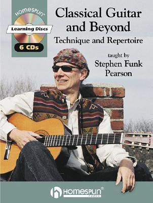 Classical Guitar and Beyond Stephen Funk Pearson