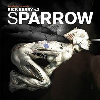 Sparrow: Rick Berry Volume 2  by  Rick Berry