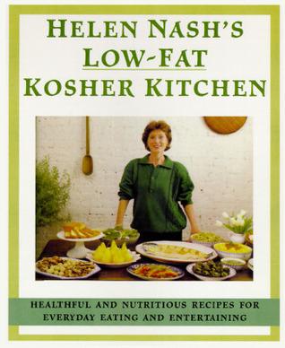 Helen Nashs Lower-Fat Kosher Kitchen  by  Helen Nash