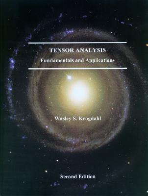 Tensor Analysis   Fundamentals And Applications Wasley S. Krogdahl