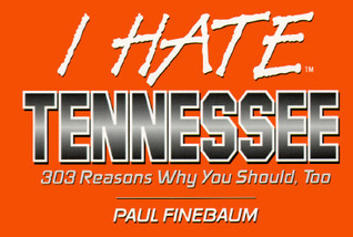 I Hate Tennessee (Vol. 1)  by  Paul Finebaum