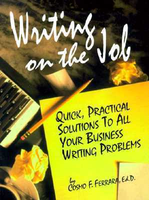 Writing on the Job  by  Ferrara