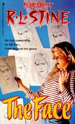 The Face (Fear Street Series) R.L. Stine