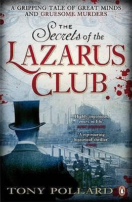 The Secrets of the Lazarus Club Tony Pollard