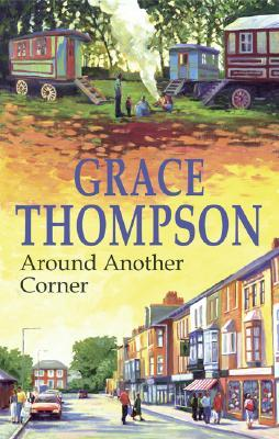 Around Another Corner  by  Grace Thompson