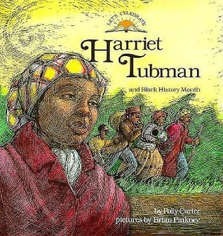 Harriet Tubman and Black History Month  by  Polly Carter