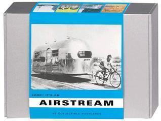 Look! Its an Airstream Postcard Box: 40 Collectible Postcards Bryan Burkhart