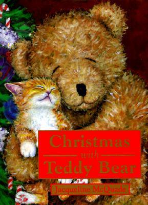 Christmas with Teddy Bear  by  Jacqueline  McQuade