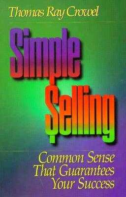 Simple Selling  by  Thomas Ray Crowel
