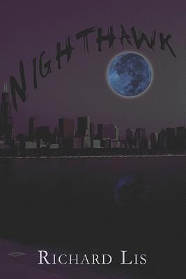 Nighthawk  by  Richard Lis
