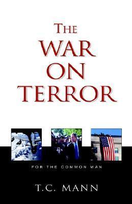 The War on Terror T. C. Mann