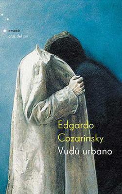 Vudu Urbano Edgardo Kozarinsky