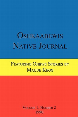 Oshkaabewis Native Journal (Vol. 1, No. 2)  by  Anton Treuer