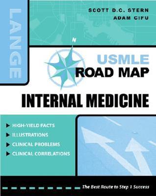 USMLE Road Map: Internal Medicine Scott D.C. Stern