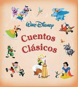 Cuentos clasicos  by  Walt Disney Company
