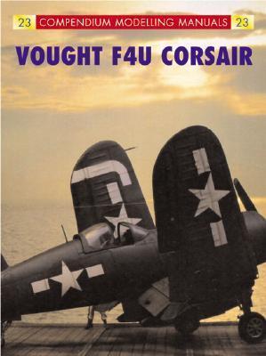 Vought F4U Corsair  by  Compendium Publishing