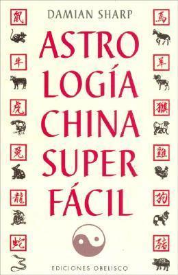 Astrologia China Super Facil Damian Sharp