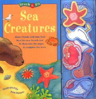 Touch & Fit: Sea Creatures Jane Massey