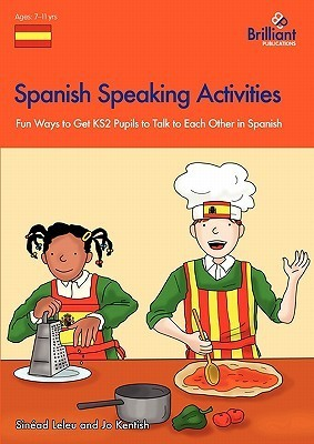 Spanish Speaking and Listening Activities: Primary  by  Sinead Leleu