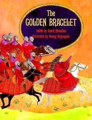 The Golden Bracelet David Kherdian