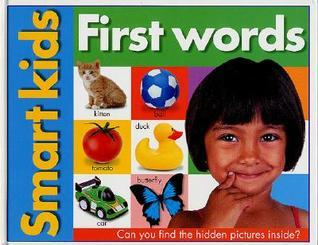 Smart Kids: First Words  by  Roger Priddy