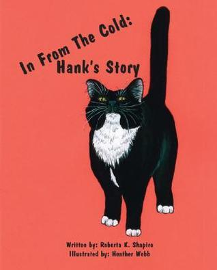 In from the Cold: Hanks Story Roberta K. Shapiro