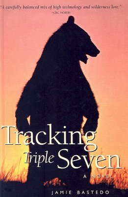 Tracking Triple Seven: Grizzly of the Tundra  by  Jamie Bastedo