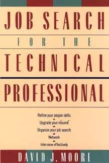 Job Search for the Technical Professional S. David Moore