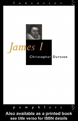 James I  by  Christopher Durston