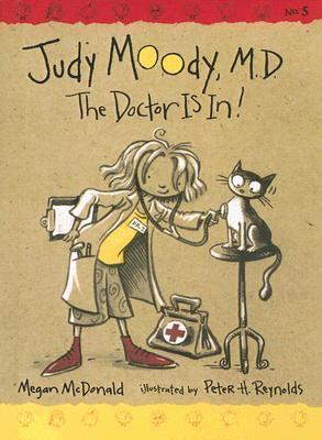 Judy Moody, M.D.: The Doctor Is In! (Judy Moody #5) Megan McDonald
