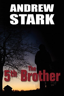 The 5th Brother  by  Andrew Stark