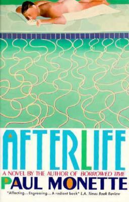 Afterlife Paul Monette