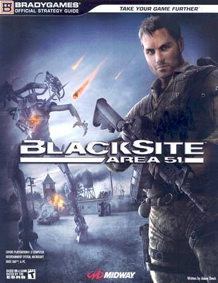 BlackSite: Area 51 Official Strategy Guide  by  BradyGames