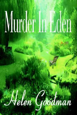 Murder In Eden  by  Helen Goodman