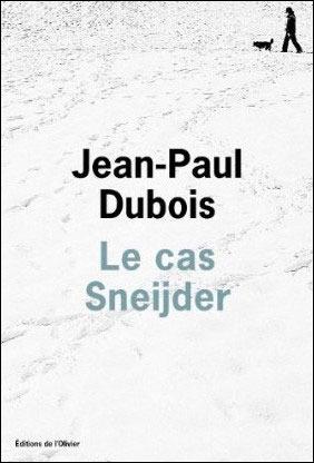 Le Cas Sneijder  by  Jean-Paul Dubois