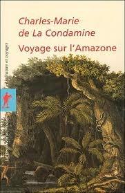 Journal Du Voyage Fait Par Ordre Du Roy L Quateur: Servant DIntoduction Historique a la Mesure Des Trois Premiers Degr S Du M Ridien, Volume 1...  by  Charles-Marie de la Condamine