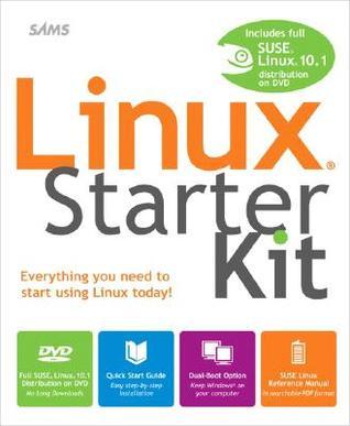 Linux Starter Kit  by  Emmett Dulaney