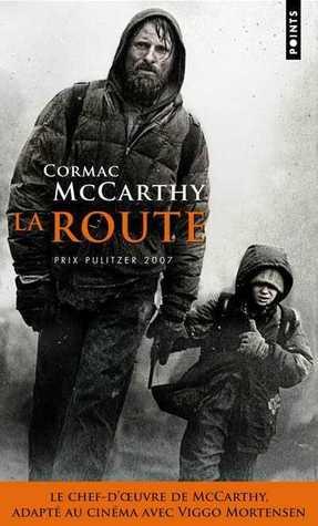La Route  by  Cormac McCarthy