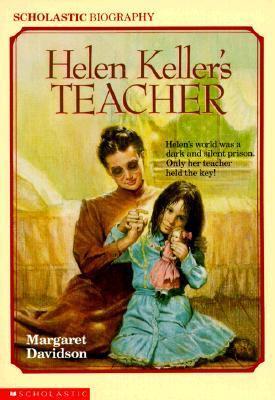 Helen Kellers Teacher Margaret Davidson