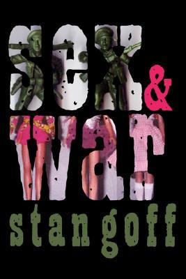 Sex and War Stan Goff