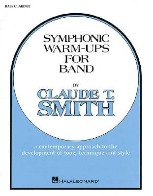 Symphonic Warm-Ups - BB Bass Clarinet  by  T. Smith Claude