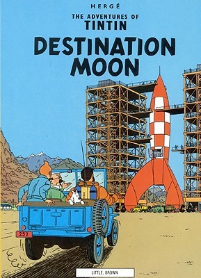 Tintin: Destination Moon (Adventures of Tintin Hergé