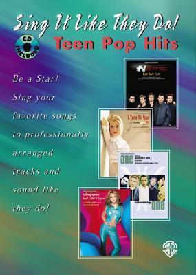 Sing It Like They Do!: Teen Pop Hits  by  Various
