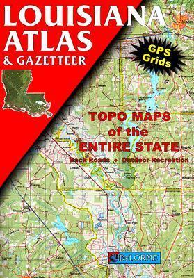 Louisiana Atlas And Gazetteer  by  David1 Delorme
