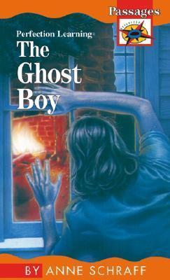 The Ghost Boy  by  Anne Schraff