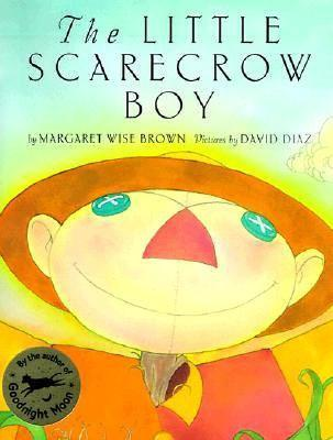 The Little Scarecrow Boy Margaret Wise Brown