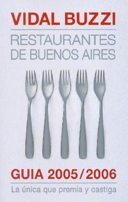 Restaurantes de Buenos Aires - Nueva Guia 1998  by  Fernando Vidal Buzzi
