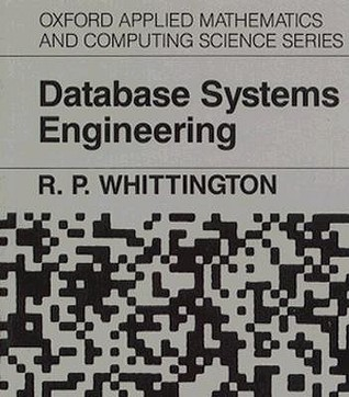 Database Systems Engineering  by  R. P. Whittington