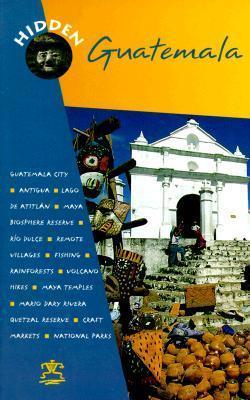 Hidden Guatemala Richard  Harris