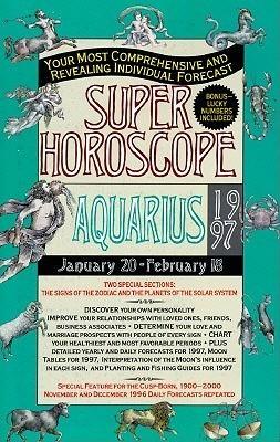 Super Horoscopes 1997: Aquarius Astrology World